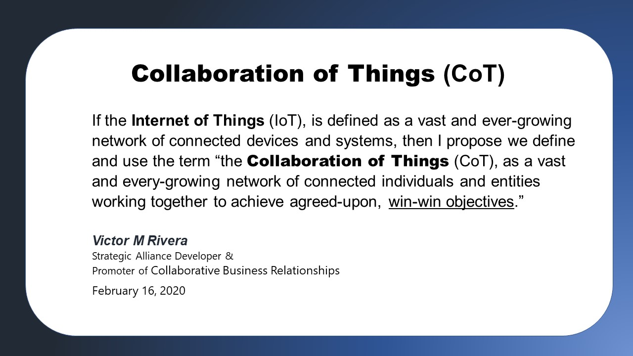 The Collaboration of Things (CoT)